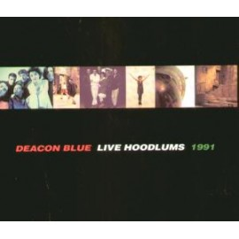 Deacon Blue - Live Hoodlums 1991