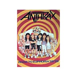 Anthrax - Road to Euphoria 88/89