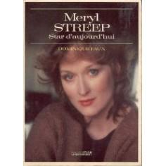 Meryl Streep - Star d'aujourd'hui