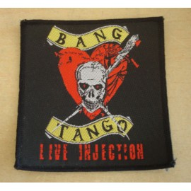 Ecusson Bang Tango - Live injection [Collector]