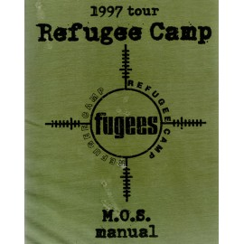 Fugees - Refugee Camp 1997 tour