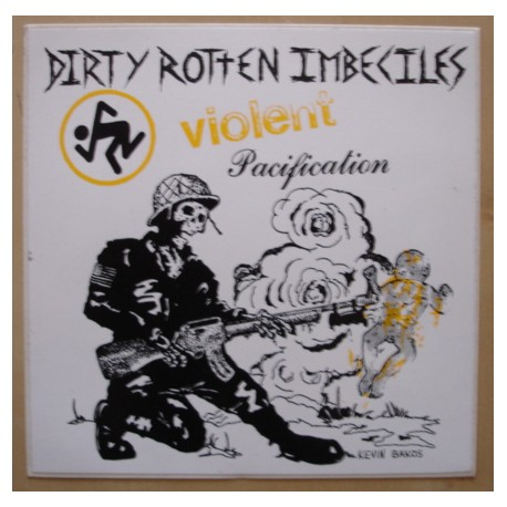 Sticker Dirty Rotten Imbeciles