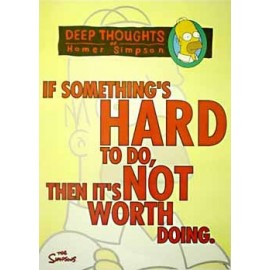 Postcard Simpsons - If something's hard to do...