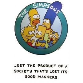 Postcard Simpsons - Just the product of a society...