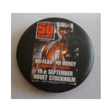 Badge Fifty Cent - No fear, no mercy