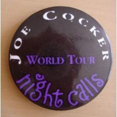 Badge Joe Cocker - World tour Night calls