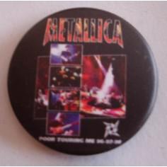 Badge Metallica - Poor touring me