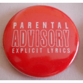 Badge Parental Advisory Explicit Lyrics