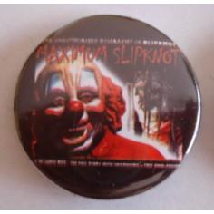 Badge Slipknot - Maximum Slipknot