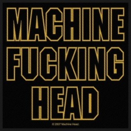 Ecusson Machine Head - F*cking