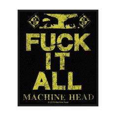 Patch Machine Head - Fuck it all
